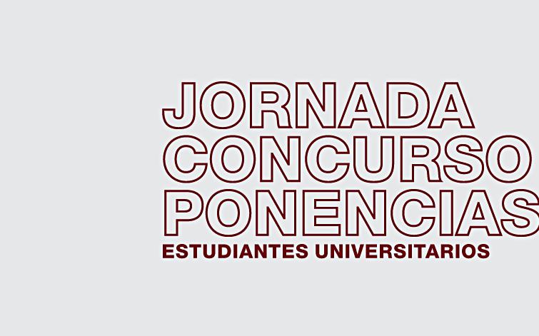 Jornada Concurso de Ponencias Estudiantes Universitarios